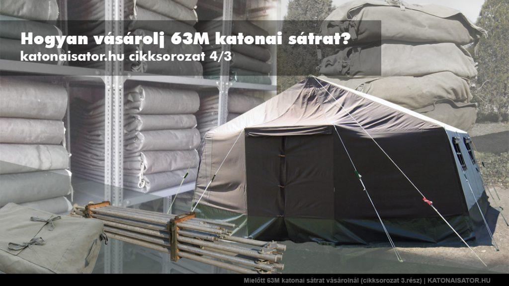 Mielőtt 63M katonai sátrat vásárolnál (cikksorozat 3.rész) | KATONAISATOR.HU